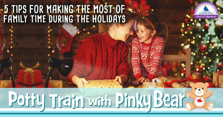 Tips for Making the Most of Family Time